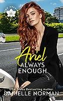 Ariel, Always Enough (Iron Orchids #1)