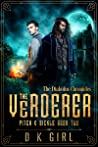 The Verderer  (Pitch & Sickle, #2)