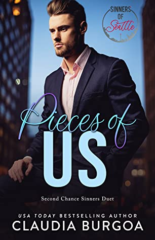 Pieces of Us (Second Chance Sinners, #1)