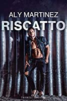Riscatto (The Release Series, #1)