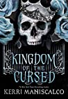 Kingdom of the Cursed by Kerri Maniscalco