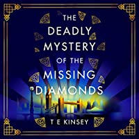 The Deadly Mystery of the Missing Diamonds (Dizzy Heights Mystery, #1)