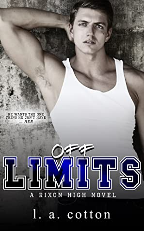 Off-Limits by L.A. Cotton