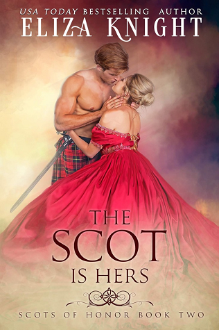 The Scot is Hers by Eliza Knight