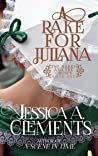A Rake for Juliana (The Rakes and the Crown, Book 1)