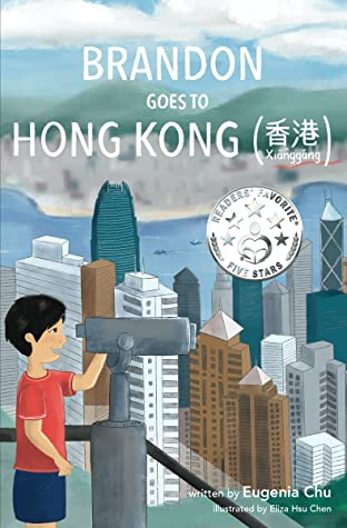 Brandon Goes to Hong Kong (Brandon Goes to . . ., #2)