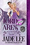 Lord Ares (Lords of the Masquerade, #3)