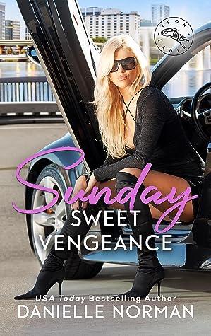 Sunday, Sweet Vengeance (Iron Ladies #2)