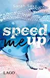 Speed Me Up (Supercross Love, #1)