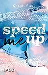 Speed Me Up (Supercross Love, #1)