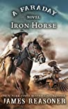 The Iron Horse (Faraday #1)