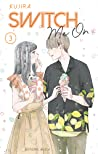Switch Me On, Tome 3 by Kujira