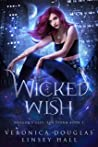 Wicked Wish (Dragon's Gift: The Storm #1)