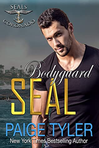 Bodyguard SEAL (SEALs of Coronado, #8)