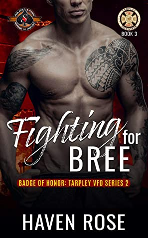 Fighting for Bree by Haven Rose