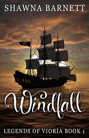 Windfall (Legends of Vioria, #1)
