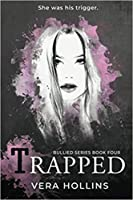 Trapped (Bullied, #4)
