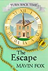 Turn Back Time: The Escape