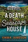 A Death at Seascape House (Jemima Jago Mystery #1)