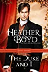 The Duke and I (Saints and Sinners #1)