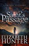Saint's Passage by Elizabeth   Hunter