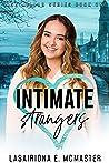Intimate Strangers (Lisa Millar, #1)