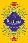 KRISHNA: Greatest Spiritual Wisdom for Tough Times