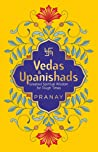 Vedas & Upanishads: Greatest Spiritual Wisdom for Tough Times