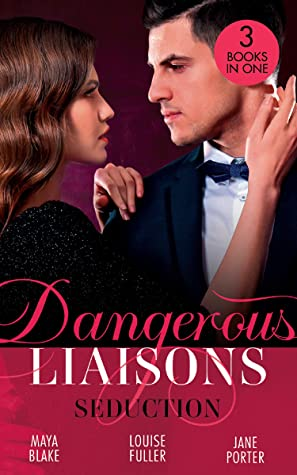 Dangerous Liaisons: Seduction: His Mistress by Blackmail / Blackmailed Down the Aisle / His Merciless Marriage Bargain