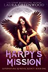 Harpy's Mission (Supernatural Retrieval Agency, #1)