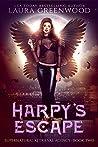 Harpy's Escape (Supernatural Retrieval Agency, #2)