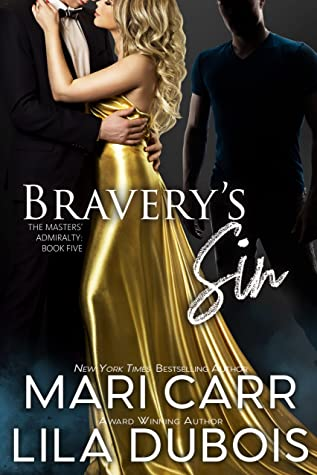 Bravery's Sin by Mari Carr