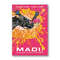 Madi: Once Upon a Time in the Future