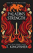 Paladin's Strength (The Saint of Steel, #2)