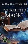 Interrupted Magic