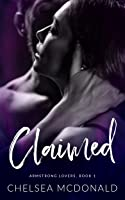 Claimed (Armstrong Lovers, #1)