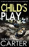 CHILD'S PLAY (DI Sarah Quinn Mystery Book 4)