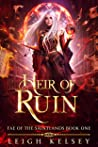 Heir of Ruin: A Hades and Persephone Fae Romance (Fae of The Saintlands Book 1)
