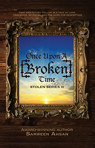 Once Upon A [Broken] Time (Stolen #3)