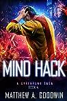 Mind Hack: A Cyberpunk Saga (Book 4)