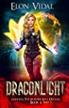 Dragonlight (Lightkey: The Intrepid Lucy Duceaul, Book 2 - PART 1)