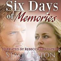 Six Days of Memories