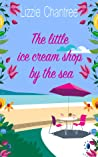 The Little Ice Cream Shop By The Sea