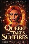 Queen Takes Sunfires Book 2 (Queen Takes Sunfires, #2)