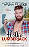 Hottie Lumberjack (Ponderosa Resort Romantic Comedies, #4)