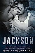 Jackson: Book 2 of a 3 book arc