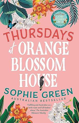 Thursdays At Orange Blossom House by Sophie Green