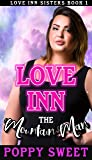 Love Inn the Mountain Man: An instalove curvy girl age gap romance (Love Inn Sisters Book 1)