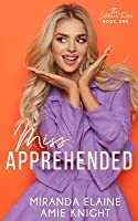 Miss Apprehended (The Coletrain Twins #1)