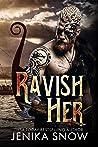 Ravish Her
